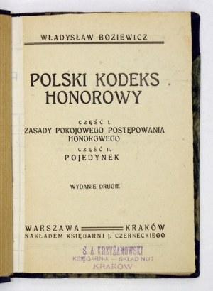 BOZIEWICZ Władysław - Polski kodeks honorowy. Cz. 1: Zasady pokojowego postępowania honorowego. Cz. 2: Pojedynek....