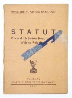 STATUT Oficerskich Sądów Honorowych Wojska Polskiego. Warszawa 1946. Wojskowy Instytut Naukowo-...