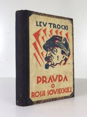 TROCKI Lew - Prawda o Rosji Sowieckiej. Przełożył Marjusz E. Kelles-Krauz. Warszawa 1929. Pol. Ajencja Wydawnicza. 8,...