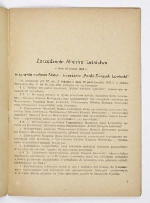 STATUTPolskiego Związku Łowieckiego i inne zarządzenia wykonawcze do Dekretu z dn. 29. X. 1952 r....