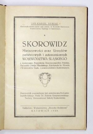 J. K. Benisz -Skorowidz miejscowości oraz Urzędów [...] województwa śląskiego....