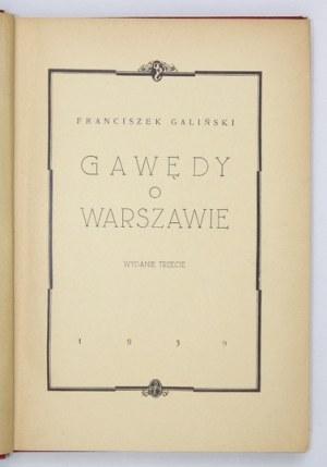 GALIŃSKI Franciszek - Gawędy o Warszawie. Wyd. III. Warszawa 1939. Inst. Wyd.