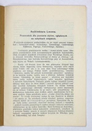 KUNKE Emil - Architektura Lwowa. Przewodnik dla poznania stylów, oglądanych na zabytkach miejskich. Lwów 1935. 8, s....