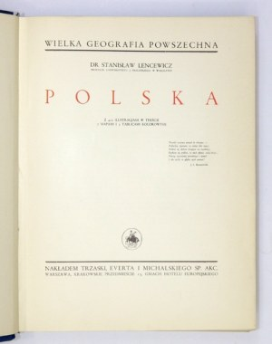 LENCEWICZ Stanisław - Polska. Z 422 ilustracjami w tekście, 7 mapami i 5 tablicami kolorowymi. Warszawa [przedm. 1937]. ...