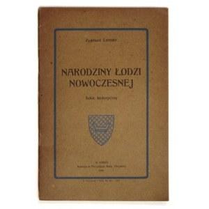 LORENTZ Zygmunt - Narodziny Łodzi nowoczesnej. Szkic historyczny. Łódź 1926. Nakł. Prezydjum Rady Miejskiej. 8, s....