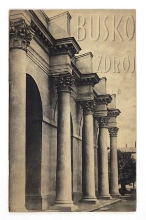 PAŃSTWOWYZakład Zdrojowy Busko-Zdrój. Kraków [1933]. Zakł. Graf.