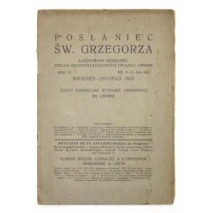 Posłaniecśw. Grzegorza. Ilustrowany miesięcznik. Nr 9/11, 1932. Numer pośw. Wystawie Ormiańskiej we Lwowie.