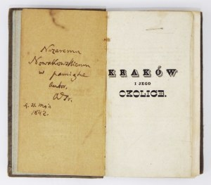 A. Grabowski -Kraków i jego okolice. Wyd. III. 1836. Z dedykacją autora.