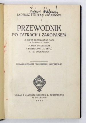 T. i S. Zwolińscy -Przewodnik po Tatrach i Zakopanem. Wyd. IV. 1930.