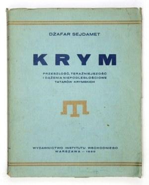 D. Sejdamet - Krym [...]dążenia niepodległościowe Tatarów krymskich. 1930.