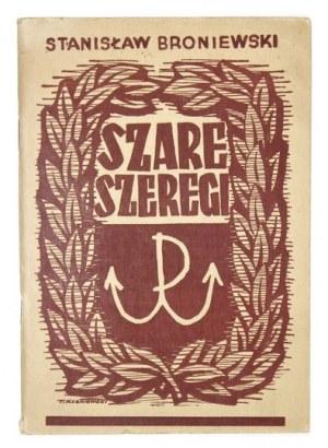 BRONIEWSKI Stanisław - Szare Szeregi. Notatka historyczna o pracy harcerstwa w czasie okupacji niemieckiej. Warszawa 194...