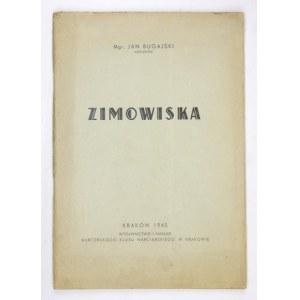 BUGAJSKI Jan - Zimowiska. Kraków 1945. Harcerski Klub Narciarski w Krakowie. 8, s. 61, [2]....