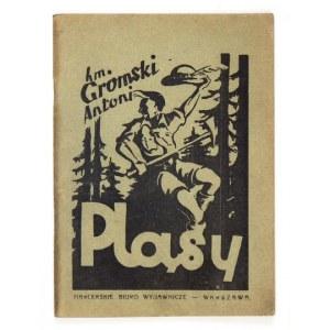 GROMSKI Antoni - Pląsy. Warszawa 1946. Harcerskie Biuro Wydawnicze. 16, s. 63. brosz.