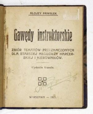PAWEŁEK Alojzy - Gawędy instruktorskie. Zbiór tematów przeznaczonych dla starszej młodzieży harcerskiej i kierowników. W...