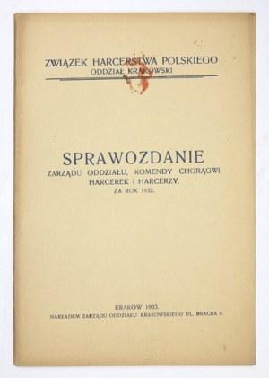 SPRAWOZDANIEZarządu Oddziału, Komendy Chorągwi Harcerek i Harcerzy za rok 1932....