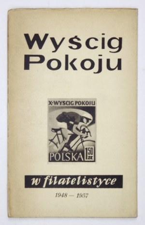 F. Burat, T. Grodecki -Wyścig Pokoju w filatelistyce. 1957.