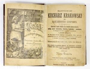GRUSZECKA Marya - Illustrowany kucharz krakowski dla oszczędnych gospodyń. Smaczne i tanie obiady dla domów obywatelskic...