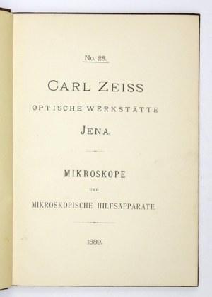 [ZEISS Carl]. Carl Zeiss, Optische Werkstätte, Jena. Mikroskope und mikroskopische Hilsfapparate. [Katalog] No....
