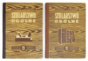 LENKIEWICZ W[ładysław], MUSIAŁOWSKI K[azimierz] - Stolarstwo ogólne. Cz. 1-2. Warszawa 1956. Państwowe Wydawnictwa Szkol...