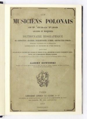 W. Sowiński -Les musiciens polonais et slaves anciens et modernes. 1857. Pierwszy słownik muzyków polskich.