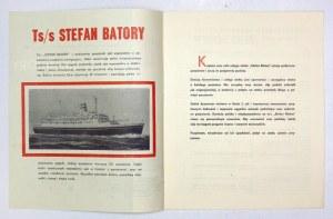 [STEFAN Batory, ts/s]. Informator ogólny dla pasażerów podróżujących na Ts/s Stefan Batory. [Gdynia 197-?]...