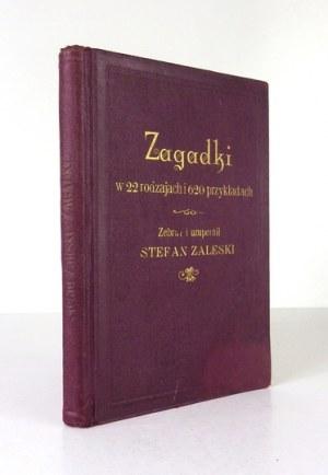 ZALESKI S. – Zagadki w 22 rodzajach i 620 przykładach. Z odręczną dedykacją autora.