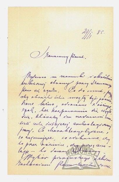 KONOPNICKA Maria (1842 - 1910), polska poetka i pisarka., Szanowny Panie. Wydawca na warunki i określenie technicznej strony pracy ... Pana się zgadza. ....