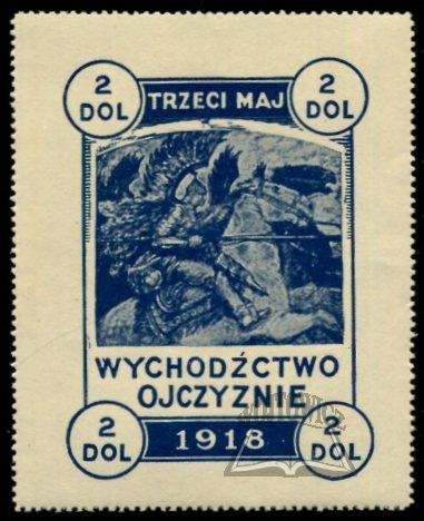 (POLSKA Emigracja). Wychodźctwo ojczyznie. Trzeci maj. 1918.