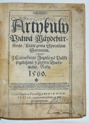 GROICKI Bartłomiej, Artykuły prawa maydeburskiego, ktore zową Speculum saxonum.