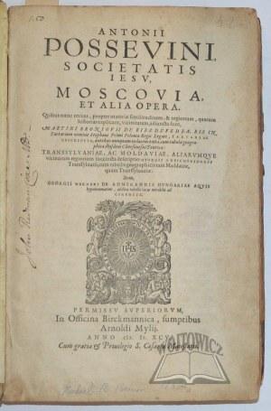 POSSEWINO Antonio, Moscovia, et alia opera.
