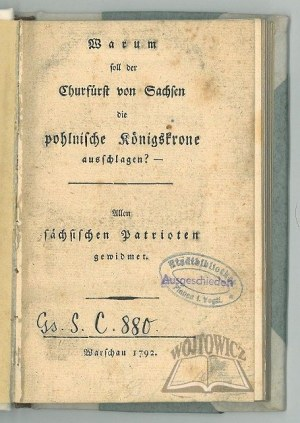 RŐMER Karl Heinrich, Warum soll der Churfürst von Sachsen die pohlnische Königskrone ausschlagen?