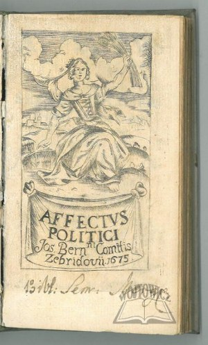 ZEBRZYDOWSKI Józef Bernard, Affectus politici seu septem lucubrationes Civiles, Statui Temporis accommodatae.