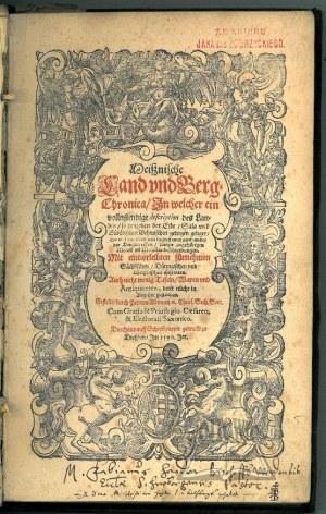 ALBINUS Petrus, Meisznische Land und Berg-Chronica: