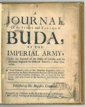 RICHARDS Jacob, A Journal of the Siege and Taking of Buda, by the Imperial Army,