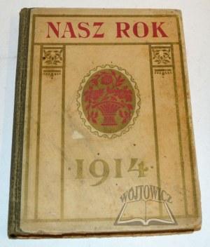 NASZ rok. Kalendarz na rok 1914.