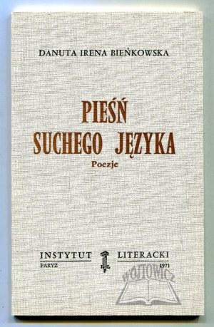 BIEŃKOWSKA Danuta Irena, Pieśń suchego języka. Poezje.