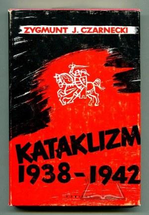 CZARNECKI Zygmunt Jerzy, Kataklizm 1938 - 1942.