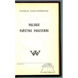 DOŁĘGA - Modrzewski Stanisław, Polskie państwo podziemne.