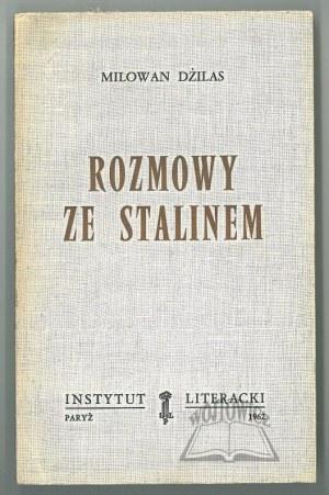 DŻILAS Milowan (Dilas Milovan), Rozmowy ze Stalinem.