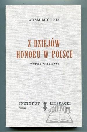 MICHNIK Adam, Z dziejów honoru w Polsce.