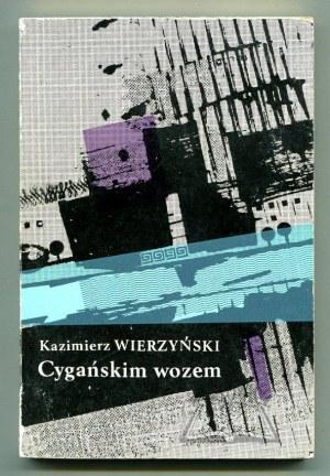 WIERZYŃSKI Kazimierz, Cygańskim wozem.