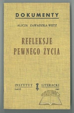 ZAWADZKA-Wetz Alicja, Refleksje pewnego życia.