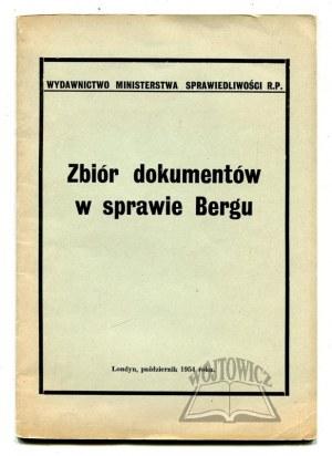 ZBIÓR dokumentów w sprawie Bergu.