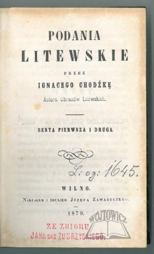 CHODŹKO Ignacy, Podania litewskie.