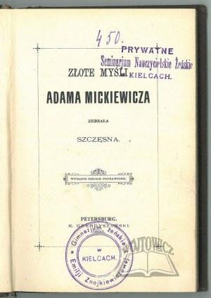 (CYBULSKA Józefa) Szczęsna, Złote myśli Adama Mickiewicza.