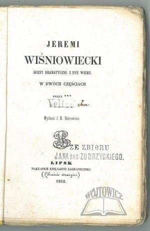 (DRZEWIECKI Karol), Jeremi Wiśniowiecki.
