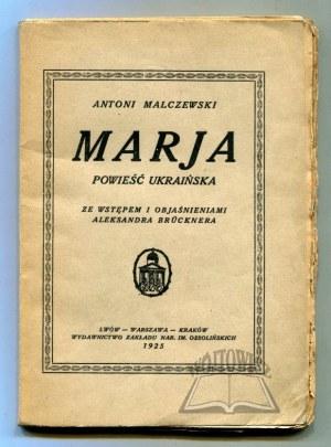 MALCZEWSKI Antoni, Marja. Powieść ukraińska.