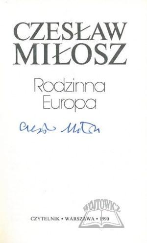 MIŁOSZ Czesław, Rodzinna Europa.