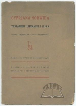 (NORWID Cyprian), Testament literacki Cyprjana Norwida z 1858 roku