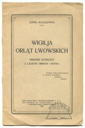 RUCZAJÓWNA Janina, Wigilja Orląt Lwowskich.